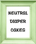 Neutral Baby Diaper Cakes